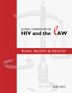 Global Commission on HIV and the Law: Risks, Rights, and Health