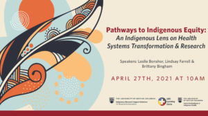 Dr. Brittany Bingham discusses decolonizing health at Pathways to Indigenous Equity