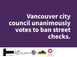 Vancouver city council unanimously votes to ban street checks